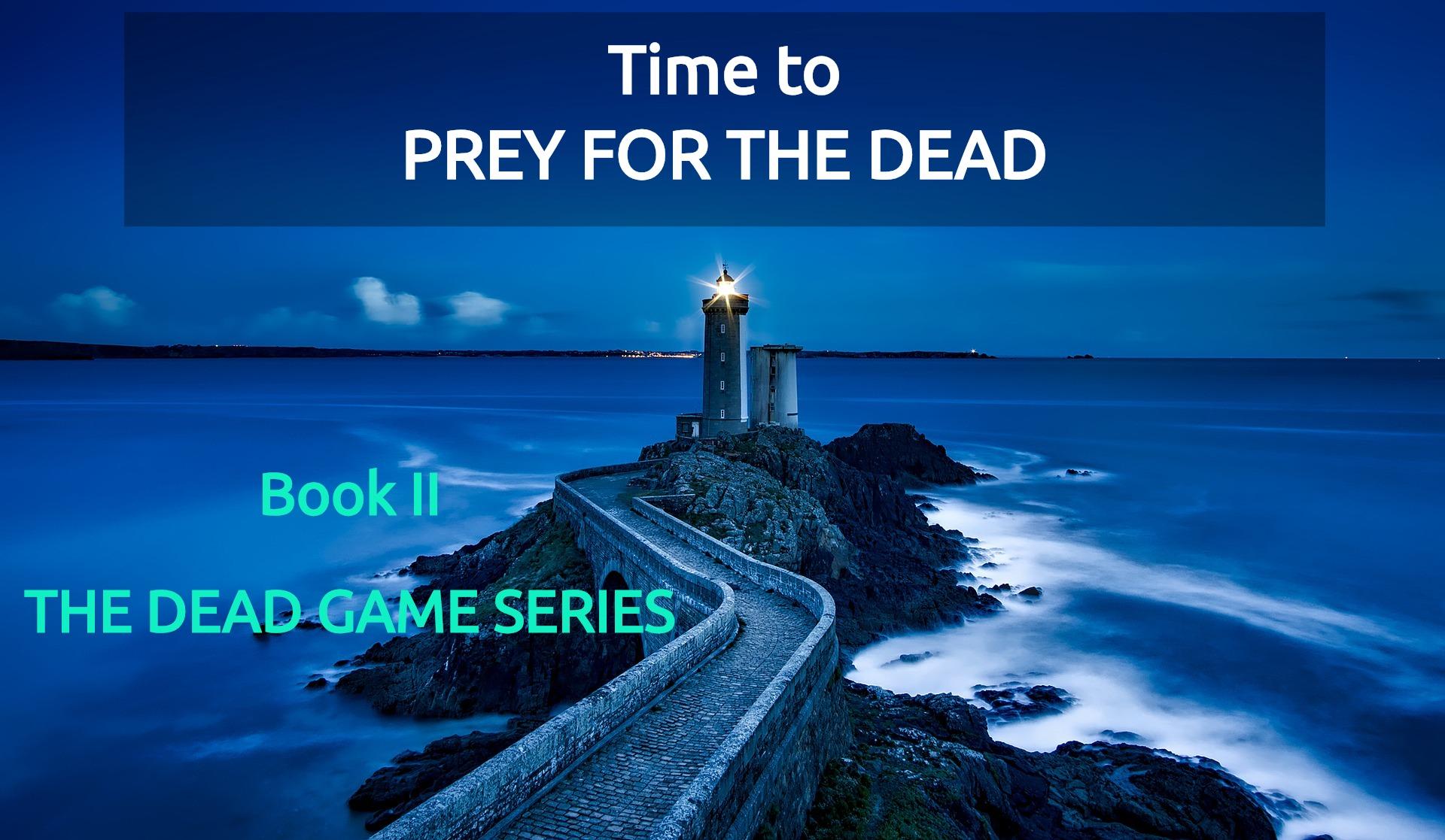Prey for The Dead Book II