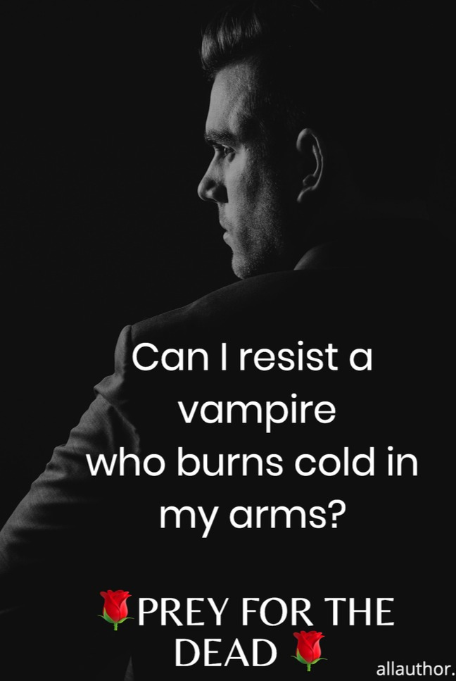 1 Prey cold vampire closer